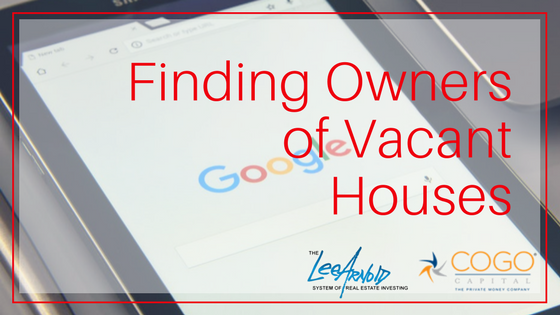 Finding Owners Of Vacant Houses - Cogo Capital