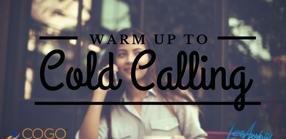 Warm Up To Cold Calling - Cogo Capital