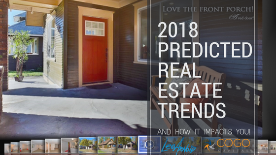 2018 Predicted Real Estate Trends - Cogo Capital