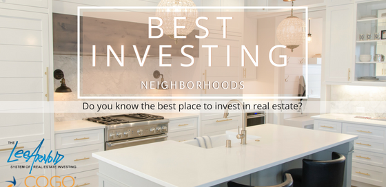 Best Investing Neighborhoods - Cogo Capital