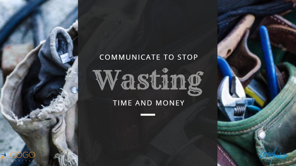 Communicate To Stop Wasting - Cogo Capital