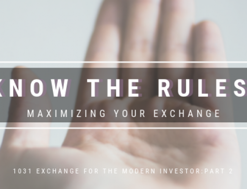 Know the Rules: 1031 Tax Exchanges, Part 2
