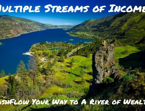 Multiple Streams of Income: Cashflow Your Way to a River of Wealth