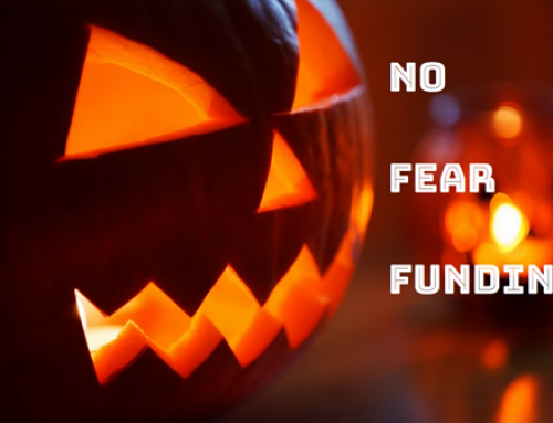Not So Scary . . . No Fear Funding