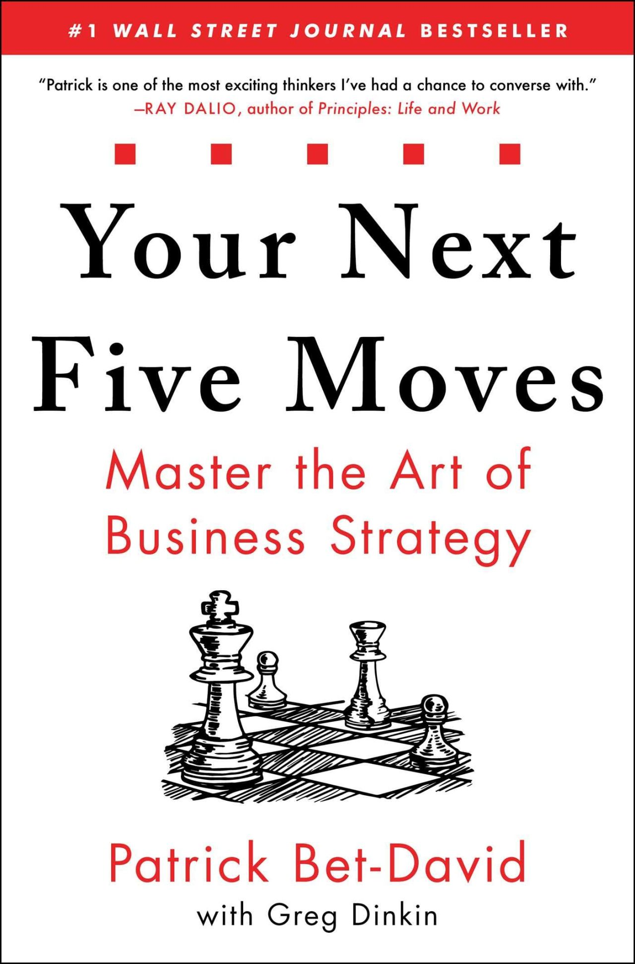 Your Next Five Moves by Patrick Bet-David